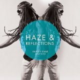Haze & Reflections (Vanity Fare Remixed) Lyrics BenJah
