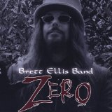 Zero Lyrics Brett Ellis Band