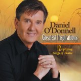 Greatest Inspirations Lyrics Daniel O'Donnell