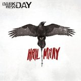 Hail Mary Lyrics Dark New Day