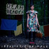 Idealistic Animals Lyrics Dear Reader