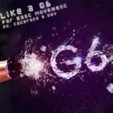 Like A G6 (Single) Lyrics Far East Movement