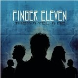Them Vs You Vs Me Lyrics Finger Eleven