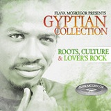 Flava Mcgregor Presents Gyptian Collection Lyrics Gyptian