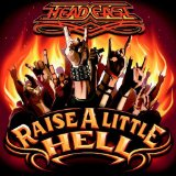 Raise A Little Hell Lyrics Head East