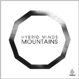 Mountains Lyrics Hybrid Minds