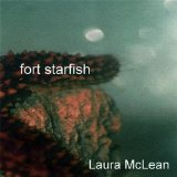 Fort Starfish Lyrics Laura Mclean