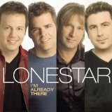 I'm Already There Lyrics Lonestar