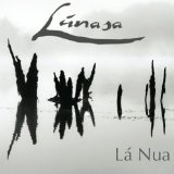 La Nua Lyrics Lunasa