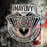 Take Me to Your Leader Lyrics ¡Mayday!