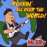 Rockin' All Over the World Lyrics Mr. Billy