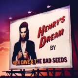Henry's Dream Lyrics Nick Cave And The Bad Seeds