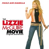 The Lizzie Mcguire movie soundtrack Lyrics Paolo And Isabella