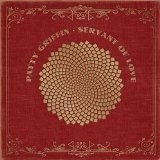 Servant of Love Lyrics Patty Griffin