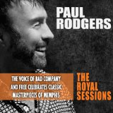 The Royal Sessions Lyrics Paul Rodgers