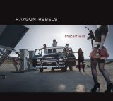 Bring Me Home Lyrics Raygun Rebels