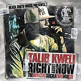 Right About Now: The Official Sucka Free Mix CD Lyrics Talib Kweli