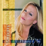 Where I Am Lyrics Tammy Cochran