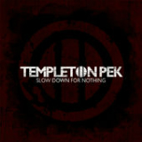 Slow Down for Nothing (EP) Lyrics Templeton Pek