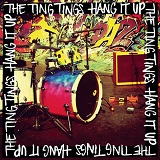 Hang It Up (Single) Lyrics The Ting Tings