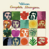 Complete Strangers Lyrics Vetiver