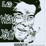 Reagans In Lyrics Wasted Youth