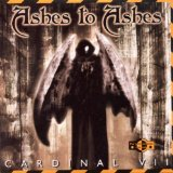 Cardinal VII Lyrics Ashes To Ashes