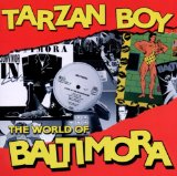 Tarzan Boy Lyrics Baltimora