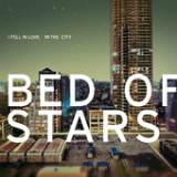 I Fell In Love In the City (EP) Lyrics Bed of Stars