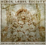 Catacombs of the Black Vatican Lyrics Black Label Society