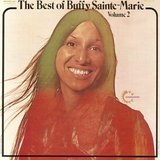 The Best of Buffy Sainte-Marie Vol. 2 Lyrics Buffy Sainte-Marie