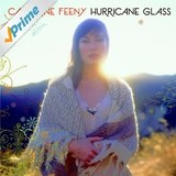 Hurricane Glass Lyrics Catherine Feeny