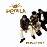 Free At Last Lyrics DC Talk