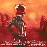 Transmission Lyrics Deserts of Mars