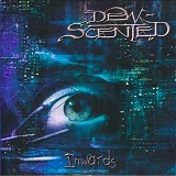 Inwards Lyrics Dew-Scented