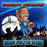 Miscellaneous Lyrics Dwight Howard