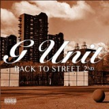 Back To The Street 2 Lyrics G-Unit