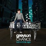 Hold On Til The Night Lyrics Greyson Chance