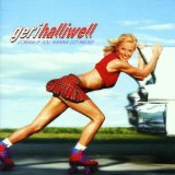 Scream If You Wanna Go Faster Lyrics Halliwell Geri