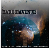 Party At the End of the World Lyrics Hardie Avenue