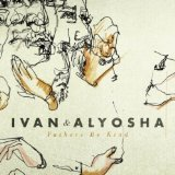 Fathers Be Kind (EP) Lyrics Ivan & Alyosha