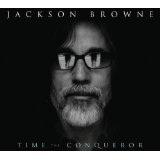 Time The Conqueror Lyrics Jackson Browne
