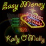 Easy Money Lyrics Kally O'Mally