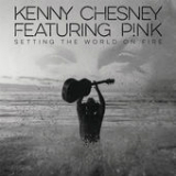Setting the World on Fire (Single) Lyrics Kenny Chesney