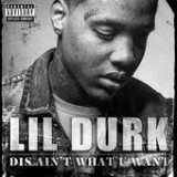 Dis Ain't What U Want (Single) Lyrics Lil Durk