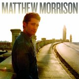 Matthew Morrison Lyrics Matthew Morrison