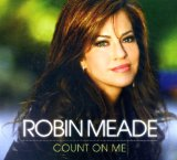 Count On Me Lyrics Robin Meade
