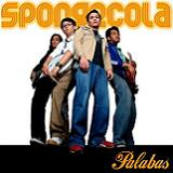 Palabas Lyrics Sponge Cola