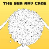 The Sea And Cake Lyrics The Sea And Cake
