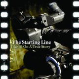 Based On A True Story Lyrics The Starting Line
